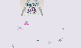 Copy of Copy of Livin the Life - Week 3