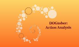 DOGtober: Action Analysis