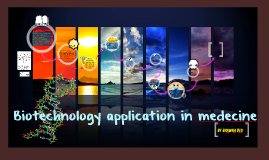 biotechnology application in medecine