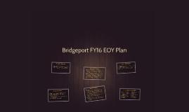 Bridgeport EOY Plan