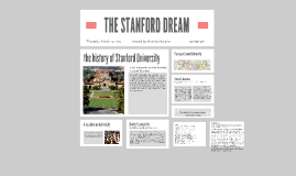 THE STANFORD DREAM