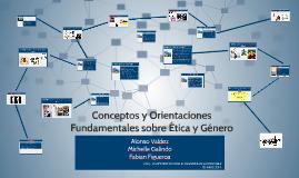 Conceptos y Orientaciones Fundamentales sobre Ética y Género