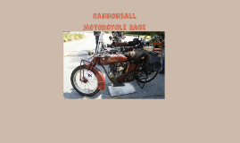 Cannonball Motorcycle Race