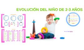 EVOLUCIÓN DEL NIÑO DE 2-3 AÑOS