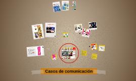 Casos reales de Comunicación Corporativa