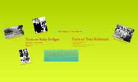 Ruby Bridges vs Tom Robinson