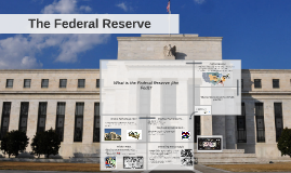 Copy of The Federal Reserve