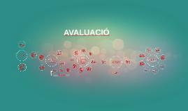 Copy of AVALUACIÓ