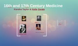 16th and 17th Century Medicine