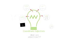 Coordinate Adjectives