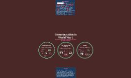 Copy of Communication in World War 1