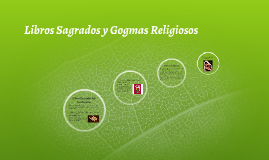 Libros Sagrados y Gogmas Religiosos