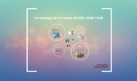 Un héritage de la France (DROM, DOM-TOM)