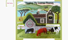 Year 8 Lesson: 'Digging' by Seamus Heaney