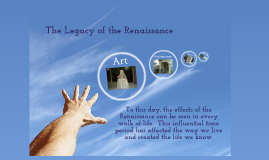 Copy of Legacy of the Renaissance