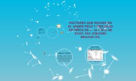 Copy of FACTORES QUE INCIDEN EN EL SOBREPESO Y LA OBESIDAD EN NIÑOS