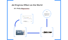 Jet Engines Effect on the World