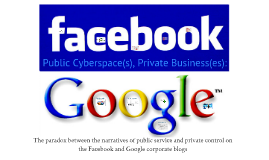 Public Cyberspace(s), Private Business(es)