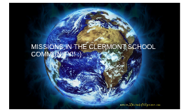 Missions in the clermont school community!