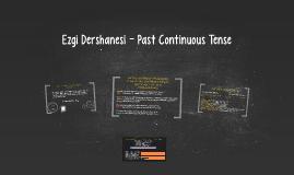Ezgi Dershanesi - Past Continuous