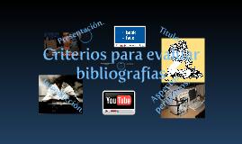 Copy of Criterios para evaluar bibliografías.
