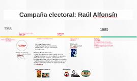 Campaña electoral: Raúl Alfonsin