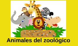 Copy of Animales del Zoológico