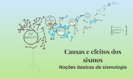 Copy of Causas e efeitos dos sismos