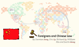 Foreigners and Chinese Law