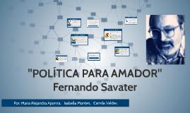 """Copy of """"POLITICA PARA AMADOR"""" Fernando Savater"""