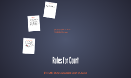 Rules for Court
