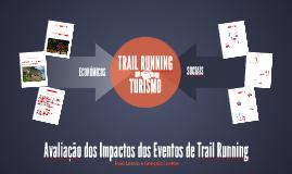 Avaliação dos Impactos dos Eventos de Trail Running