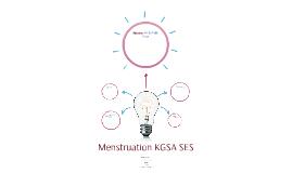 Menstruation KGSA SES