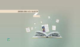 Copy of DERECHO A LA SALUD