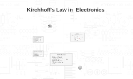Kirchhoff's Law in Electronics