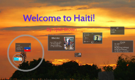 Welcome to Haiti!
