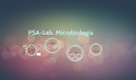 Copy of PSA-Lab. Microbiología