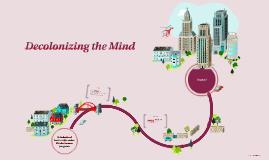 Decolonizing the Mind