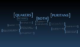 Copy of Quaker VS Puritan