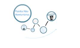 Fluídos Não-Newtonianos
