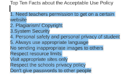Top Ten Facts about the Acceptable Use Policy