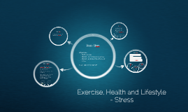 Exercise, Health and Lifestyle - Factors - Stress