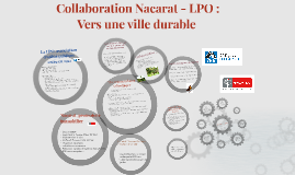 Copy of Collaboration Nacarat - LPO : Vers une ville durable