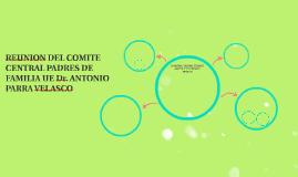 REUNION DE CONFORMACIÓN COMITE CENTRAL PADRES DE FAMILIA UE