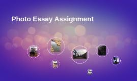 Photo Essay Assingment
