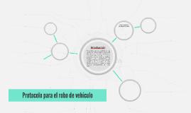 Protocolo para el robo de vehículo