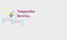 Copy of Vanguardias literarias...