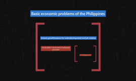 Basic economic problems of the Philippines