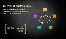 PROPOSTA DE PROJETO SOCIAL DE CENTRO COMUNITÁRIO DE EDUCAÇÃO