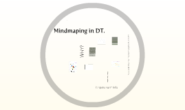 Copy of Mindmaping in DT.